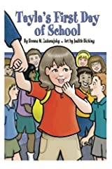 Tayla's First Day of School (Tayla Series) (Volume 7) Paperback