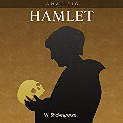Análisis: Hamlet - W. Shakespeare [Analysis: Hamlet - W. Shakespeare]