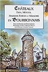 Châteaux, fiefs, mottes, maisons fortes et manoirs en Bourbonnais par Germain