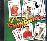 Poker De Chingones: Varios by El As De La sierra, El halcon De La Sierra, El Tachuache, El Vale Del Sur. (0100-01-01)