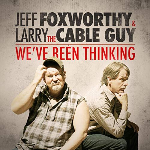 Pdf Entertainment Jeff Foxworthy & Larry the Cable Guy: We've Been Thinking