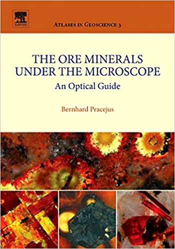 The Ore Minerals Under the Microscope: An Optical Guide (Atlases in Geoscience) 9780444528636 Higher Education Textbooks at amazon