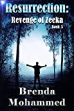 Resurrection: Revenge of Zeeka Science Fiction Series Book 5
