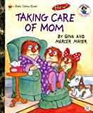 Taking Care of Mom, Gina Mayer, 0307988805