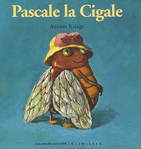 """Afficher """"Pascale la cigale"""""""