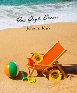 Van Gogh, Encore by [Karr, John A.]