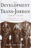 The Development of Trans-Jordan 1929-1939, Maan Abu Nowar, 0863723039