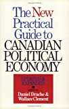 The New Practical Guide to Canadian Political Economy, , 0888627858