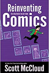 Reinventing Comics: The Evolution of an Art Form: How Imagination And Technology Are Revolutionizing An Art Form Paperback