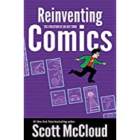 Reinventing Comics: How Imagination And Technology Are Revolutionizing An Art Form