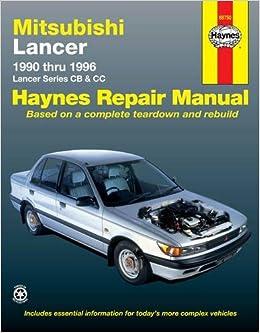 Mitsubishi Lancer Automotive Repair Manual Haynes Automotive Repair Manual Series Warren Larry 9781563922800 Amazon Com Books