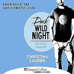 Dark Wild Night: Weil du der Einzige bist (Wild Seasons 3)