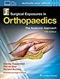 img - for Surgical Exposures in Orthopaedics: The Anatomic Approach book / textbook / text book