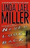 Never Look Back, Linda Lael Miller, 0743470494