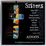Sisters Beautifully Broken Mosaic Glass Cross in Scripture Gift Box, Multicolor, 4'' Long
