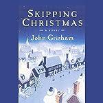 Skipping Christmas | John Grisham