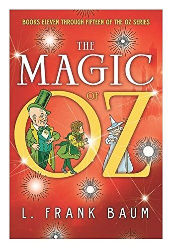 the Magic of Oz: Books 11 through 15 of the Oz Series (Fall River Press)