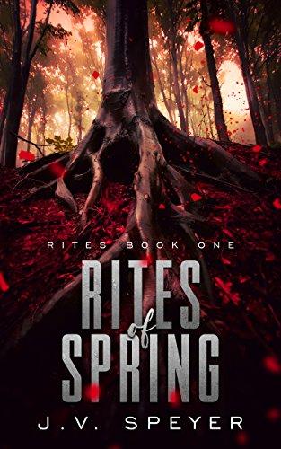 Rites of Spring by J.V. Speyer | amazon.com