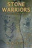 Stone Warriors: Awakening a New World