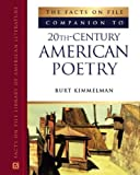 img - for The Facts On File Companion To 20th Century American Poetry (Companion to Literature Series) book / textbook / text book