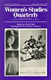 Women's Studies Quarterly Vol. 88 : Teaching the New Women's History, , 1558611789