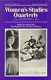 Women's Studies Quarterly Vol. 88 : Teaching the New Women's History, , 1558611789