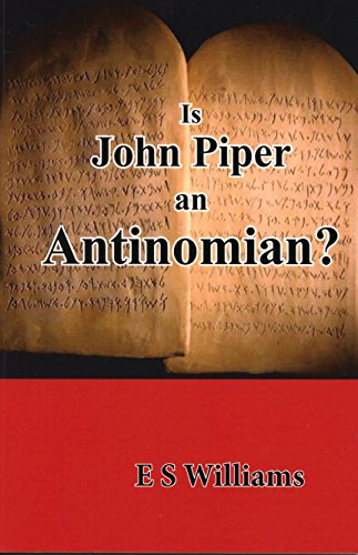 Is John Piper an Antinomian? (English Edition)