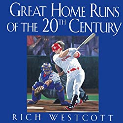 Great Home Runs of the 20th Century