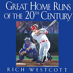 Great Home Runs of the 20th Century Audiobook