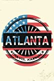 Atlanta Travel Journal: Blank Travel Notebook (6x9), 108 Lined Pages, Soft Cover (Blank Travel Journal)(Travel Journals To Write In)(US Flag)