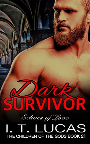 Pdf Romance Dark Survivor Echoes of Love (The Children Of The Gods Paranormal Romance Series Book 21)