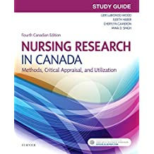 Study Guide for Nursing Research in Canada: Methods, Critical Appraisal, and Utilization