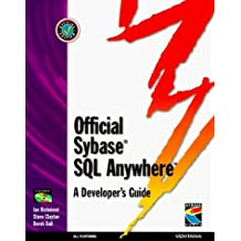 Official Sybase SQL Anywhere Developer's Guide by Ian Richmond (1997-12-12)