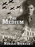 The Medium, Noelle Sickels, 1410411591