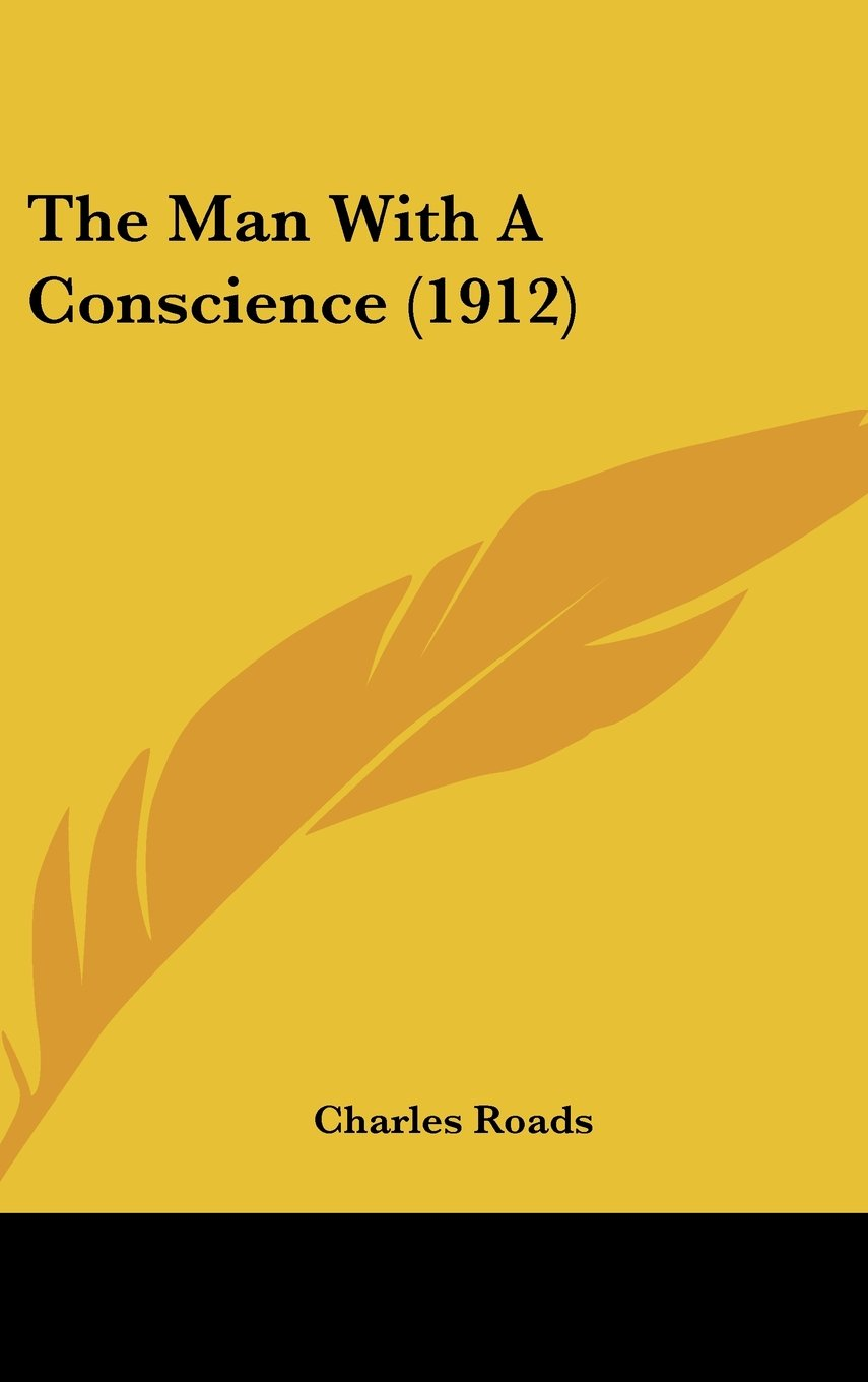 Download The Man With A Conscience (1912) PDF