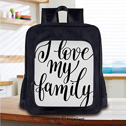 14 Inch Backpack,I Love My Family Phrase Hand Writing in Black Calligraphy Art Positive Quote Perfect for Primary, Preschool, Daycare, and Day Trips,Black and White -