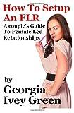 How to Set up an FLR, Georgia Green, 1490311033