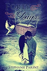 Forty Days (Neima's Ark Book 1)