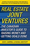 img - for Real Estate Joint Ventures: The Canadian Investor's Guide to Raising Money and Getting Deals Done book / textbook / text book