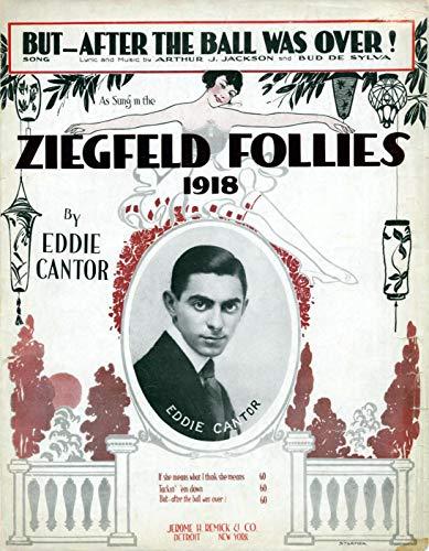Ziegfeld Sheet Music - Ziegfeld Follies Of 1918 (After The Ball Was Over) 11 x 14 Canon Film Photo ()