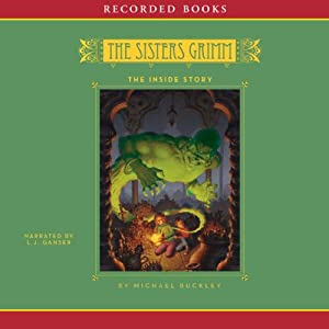 The Inside Story: The Sisters Grimm, Book 8 Audiobook