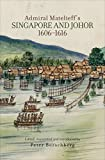 img - for Admiral Matelieff's Singapore and Johor, 1606-1616 book / textbook / text book