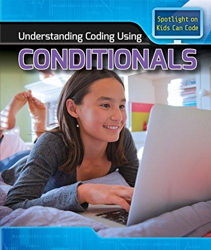 Understanding Coding Using Conditionals (Spotlight on Kids Can Code) by Powerkids Pr (Image #1)