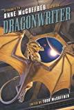 img - for Dragonwriter: A Tribute to Anne McCaffrey and Pern (NONE) book / textbook / text book