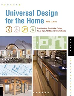 Universal Design For The Home Great Looking Great Living Design For All Ages