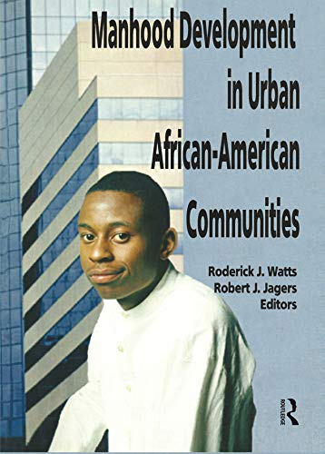 Manhood Development in Urban African-American Communities (English Edition)