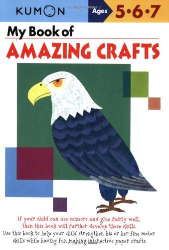 My Book of Amazing Crafts (Kumon Workbooks): Shinobu Akaishi, Eno ...