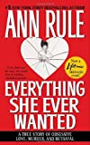 Everything She Ever Wanted, Ann Rule, 067169071X