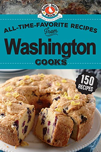 All-Time-Favorite Recipes of Washington Cooks (Regional Cooks) by Gooseberry Patch