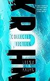inc leena - Leena Krohn: The Collected Fiction